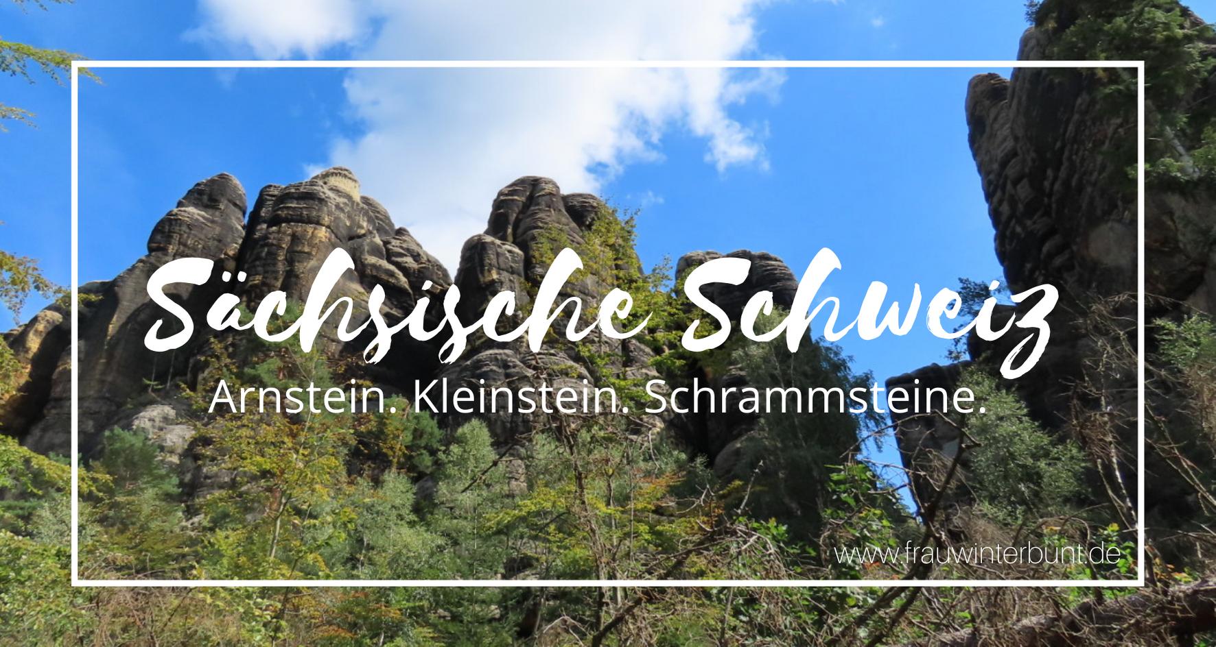 Wandern | Sächsische Schweiz – Arnstein, Kleinstein & Schrammsteine