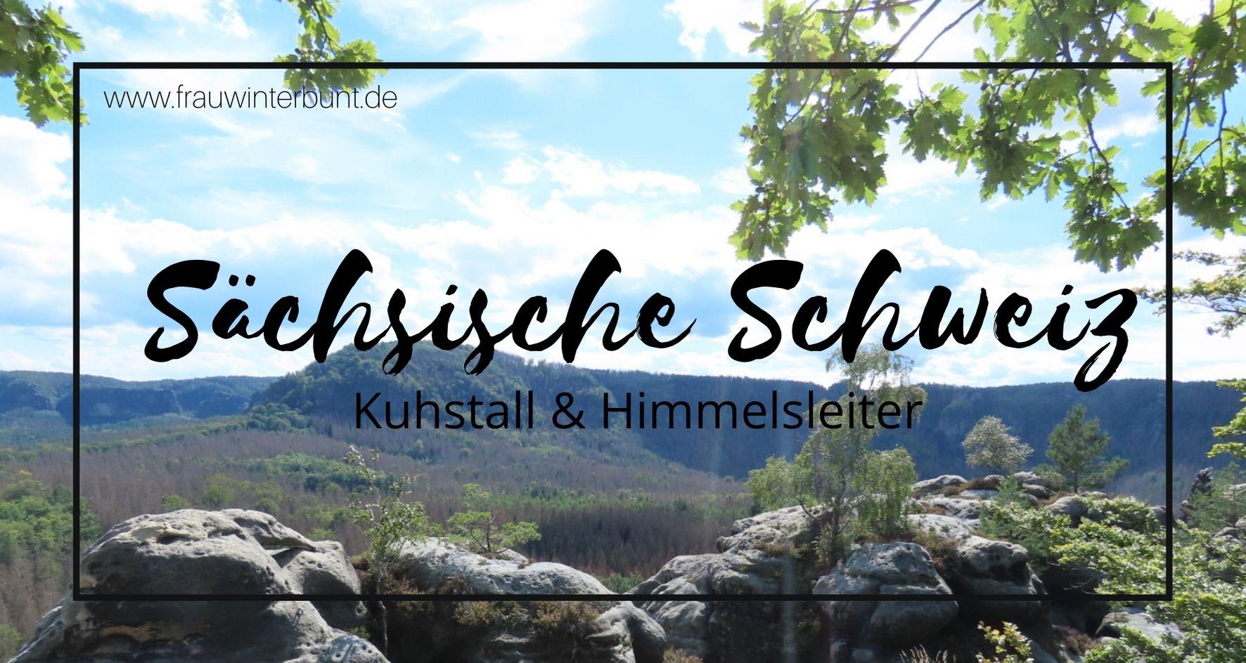 Wandern | Sächsische Schweiz – Kuhstall & Himmelsleiter
