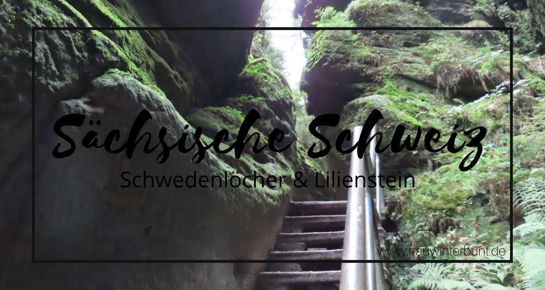 Wandertour | Sächsische Schweiz: Schwedenlöcher & Lilienstein