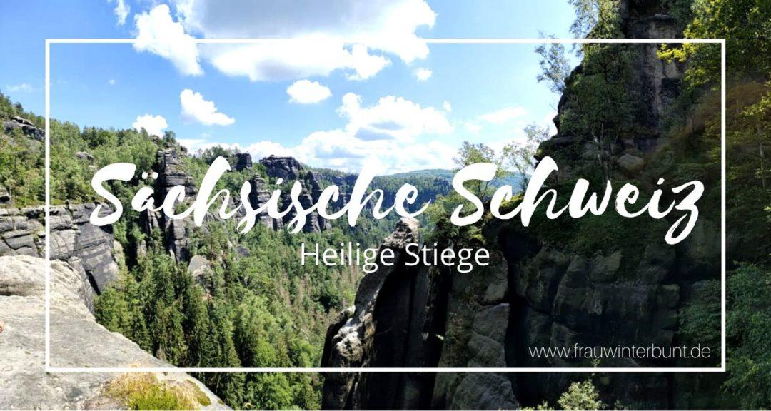 Sächsische Schweiz Heilige Stiege